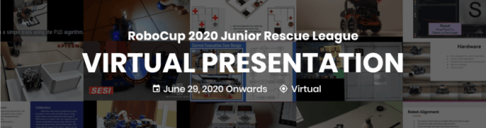 RoboCupJunior Rescue Virtual Presentation Event